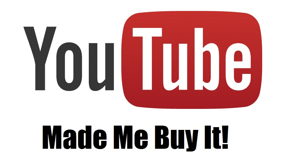 youtube-made-me-buy-it